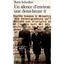 UN SILENCE D'ENVIRON UNE DEMI-HEURE T.2