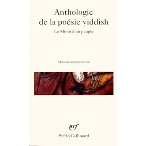 ANTHOLOGIE DE LA POESIE YIDDISH