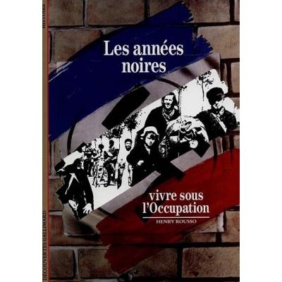 http://www.librairiedutemple.fr/1067-thickbox_default/les-annees-noires--vivre-sous-l-occupation.jpg