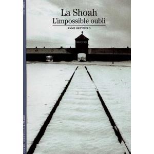 LA SHOAH : L'IMPOSSIBLE OUBLI