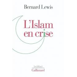 L'ISLAM EN CRISE