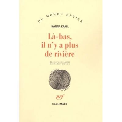 http://www.librairiedutemple.fr/1166-thickbox_default/la-bas-il-n-y-a-plus-de-riviere.jpg