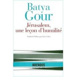 JERUSALEM, UNE LECON D'HUMILITE