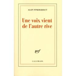 UNE VOIX VIENT DE L'AUTRE RIVE