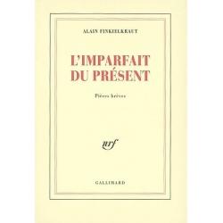 L'IMPARFAIT DU PRESENT