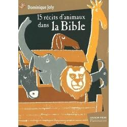 QUINZE RECITS D'ANIMAUX DANS LA BIBLE
