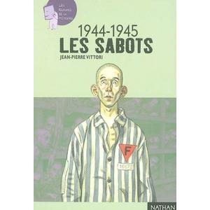 LES SABOTS 1944-1945
