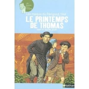 LES MAQUIS DU PERIGORD 1944 LE PRINTEMPS DE THOMAS