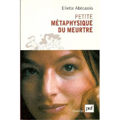 http://www.librairiedutemple.fr/1338-thickbox_default/petite-metaphysique-du-meurtre.jpg