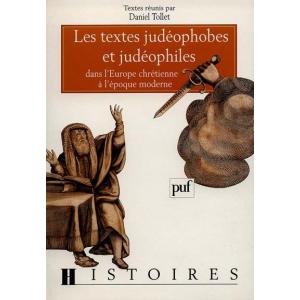 TEXTES JUDEOPHOBES ET JUDEOPHILES