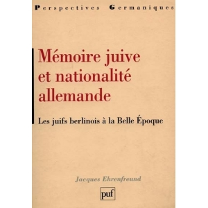 MEMOIRE JUIVE ET NATIONALITE ALLEMANDE