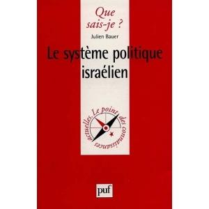 LE SYSTEME POLITIQUE ISRAELIEN