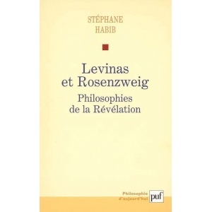 LEVINAS ET ROSENZWEIG : PHILOSOPHIES DE LA REVELATION