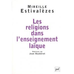 LES RELIGIONS DANS L'ENSEIGNEMENT LAIQUE