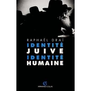 IDENTITE JUIVE  IDENTITE HUMAINE