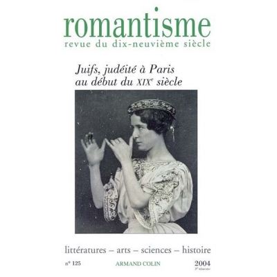 http://www.librairiedutemple.fr/1406-thickbox_default/revue-romantisme-n125-32004-juifs-judeite-a-paris-au-debut-du-xixe-siecle.jpg
