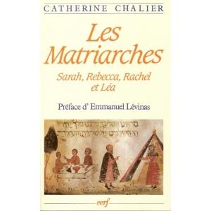 LES MATRIARCHES : SARAH, REBECCA, RACHEL ET LEA