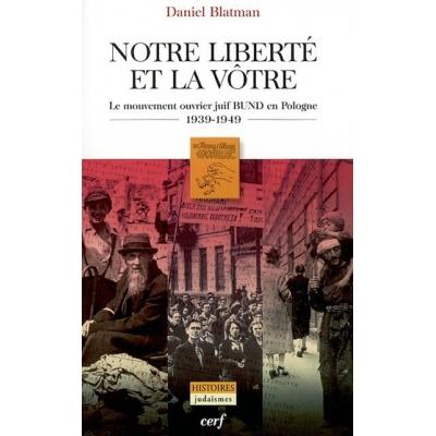 http://www.librairiedutemple.fr/1541-thickbox_default/notre-liberte-et-la-votre-le-mouvement-ouvrier-juif-bund-en-pologne.jpg