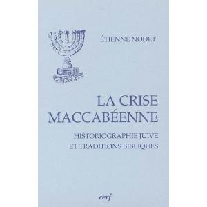 LA CRISE MACCABEENNE