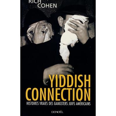 http://www.librairiedutemple.fr/1585-thickbox_default/yiddish-connection--histoires-vraies-des-gangsters-juifs-americains.jpg