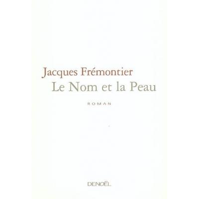http://www.librairiedutemple.fr/1607-thickbox_default/le-nom-et-la-peau.jpg