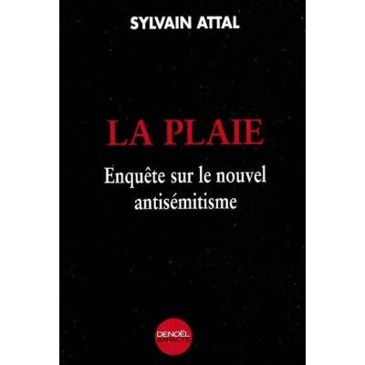 http://www.librairiedutemple.fr/1608-thickbox_default/la-plaie---enquete-sur-le-nouvel-antisemitisme.jpg