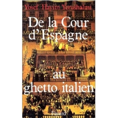 http://www.librairiedutemple.fr/1652-thickbox_default/de-la-cour-d-espagne-au-ghetto-italien.jpg