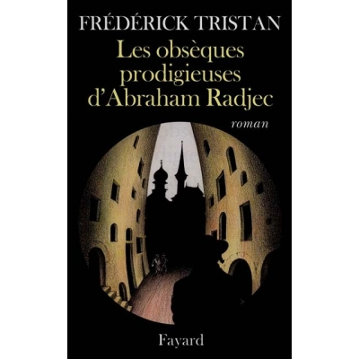 http://www.librairiedutemple.fr/1701-thickbox_default/les-obseques-prodigieuses-d-abraham-radjec.jpg