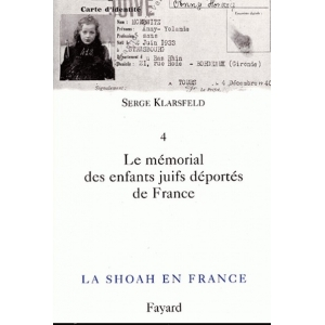 LA  SHOAH EN FRANCE VOL.4 LE MEMORIAL DES ENFANTS
