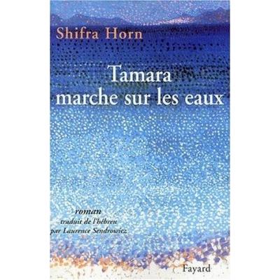 http://www.librairiedutemple.fr/1740-thickbox_default/tamara-marche-sur-les-eaux.jpg