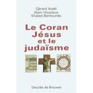 LE CORAN, JESUS ET LE JUDAISME