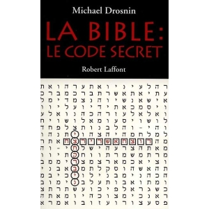 LA BIBLE LE CODE SECRET