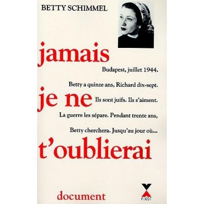 http://www.librairiedutemple.fr/1805-thickbox_default/jamais-je-ne-t-oublierai.jpg