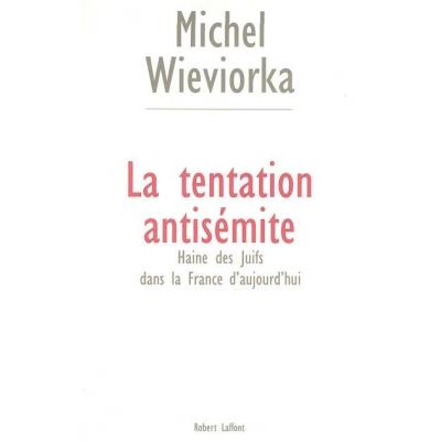 http://www.librairiedutemple.fr/1843-thickbox_default/la-tentation-antisemite--la-haine-des-juifs-dans-la-france-d-aujourd-hui.jpg