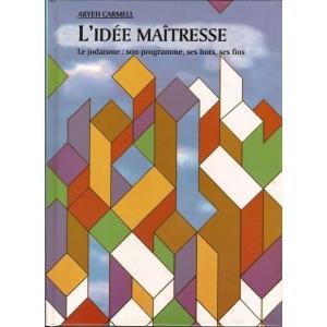 L'IDEE MAITRESSE