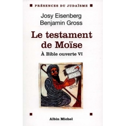 A BIBLE OUVERTE TOME VI - LE TESTAMENT DE MOISE