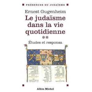 LE JUDAISME DANS LA VIE QUOTIDIENNE (TOME II)