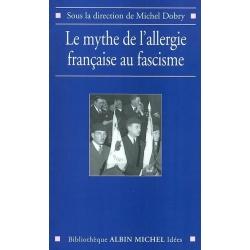 LE MYTHE DE L'ALLERGIE FRANCAISE AU FASCISME
