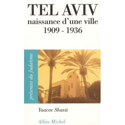 http://www.librairiedutemple.fr/2051-thickbox_default/tel-aviv-naissance-d-une-ville-1909-1936.jpg