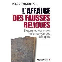 L'AFFAIRE DES FAUSSES RELIQUES