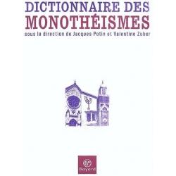 DICTIONNAIRE DES MONOTHEISMES