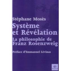 SYSTEME ET REVELATION : PHILOSOPHIE DE F.ROSENZWEIG
