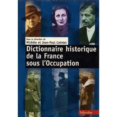 http://www.librairiedutemple.fr/2209-thickbox_default/dictionnaire-historique-de-la-france-sous-occupation.jpg