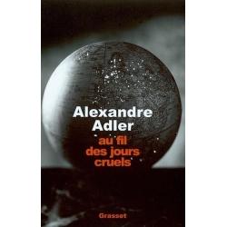 AU FIL DES JOURS CRUELS, 1992-2002