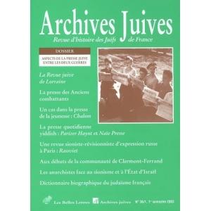ARCHIVES JUIVES 36/1 ASPECTS DE LA PRESSE JUIVE ENTRE LES DEUX GUERRES