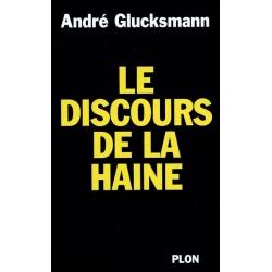 LE DISCOURS DE LA HAINE