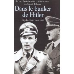 DANS LE BUNKER DE HITLER 23 JUILLET 1944-29 AVRIL 1945