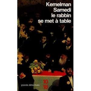 SAMEDI LE RABBIN SE MET A TABLE