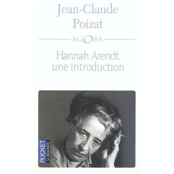 HANNAH ARENDT UNE INTRODUCTION