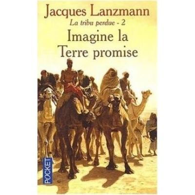 http://www.librairiedutemple.fr/2578-thickbox_default/la-tribu-perdue-tome-2-imagine-la-terre-promise.jpg